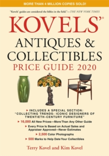 Kovels' Antiques and Collectibles Price Guide 2020, Paperback / softback Book