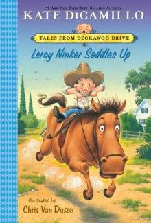 Leroy Ninker Saddles Up : Tales from Deckawoo Drive, Volume One, Paperback / softback Book