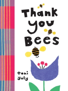 Thank You, Bees, Hardback Book