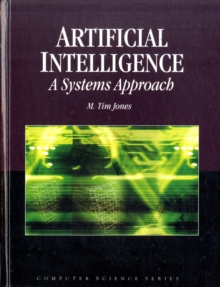 Artificial Intelligence:  A Systems Approach, Hardback Book