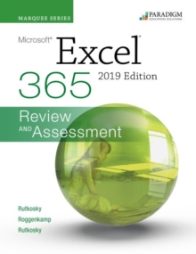 Marquee Series: Microsoft Excel 2019 : Text + Review and Assessments Workbook, Paperback / softback Book