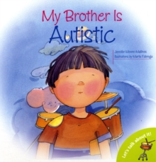 My Brother is Autistic, Paperback / softback Book