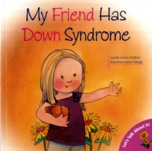 My Friend Has Down Syndrome, Paperback Book