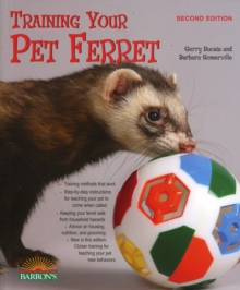 Training Your Pet Ferret, Paperback Book