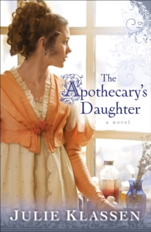 The Apothecary's Daughter, Paperback / softback Book