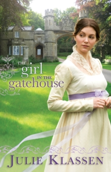 The Girl in the Gatehouse, Paperback / softback Book