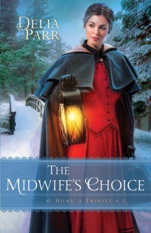 The Midwife's Choice, Paperback Book