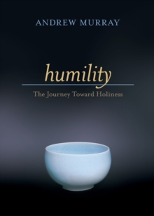 Humility : The Journey Toward Holiness, Paperback / softback Book