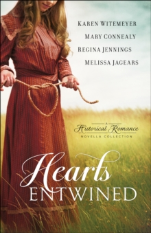 Hearts Entwined : A Historical Romance, Paperback Book