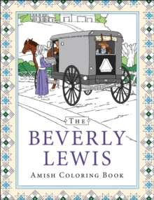 The Beverly Lewis Amish Coloring Book, Paperback Book