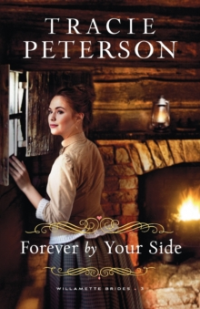 Forever by Your Side, Paperback / softback Book