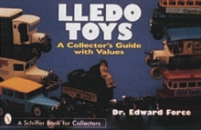 Lledo Toys : A Collector's Guide with Values, Paperback / softback Book