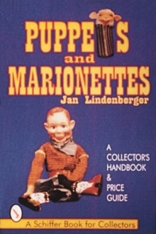 Puppets & Marionettes : A Collector's Handbook & Price Guide, Paperback / softback Book