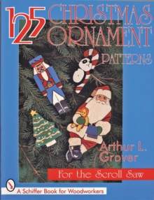125 Christmas Ornament Patterns for the Scroll Saw, Paperback Book