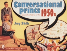 Conversational Prints : Decorative Fabrics of the 1950s, Paperback Book