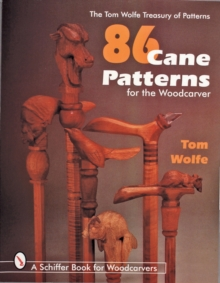 86 Cane Patterns for the Woodcarver, Paperback Book