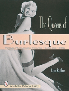 Queens of Burlesque: Vintage Photographs from the 1940s and 1950s, Paperback / softback Book