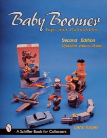 Baby Boomer Toys and Collectibles, Paperback Book