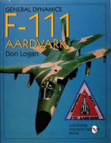 General Dynamics F-111 Aardvark, Hardback Book