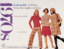 Fashionable Clothing from the Sears Catalogs : Mid-1970s, Paperback Book
