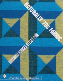 Naturally '70s Fabric, Paperback / softback Book