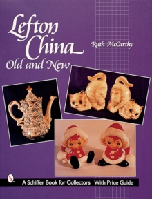 Lefton China : Old and New, Paperback Book