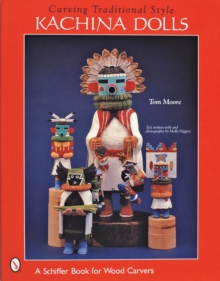Carving Traditional Style Kachina Dolls, Paperback Book