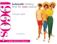 Fashionable Clothing from the Sears Catalogs: Early 1960s, Paperback / softback Book