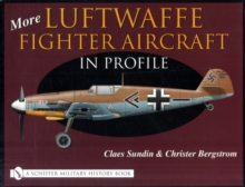 More Luftwaffe Fighter Aircraft in Profile, Hardback Book