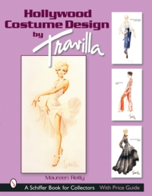 Hollywood Costume Design by Travilla, Hardback Book