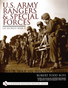 U.S. Army Rangers and Special Forces of World War II:: Their War in Phot, Hardback Book