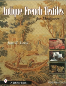 Antique French Textiles for Designers, Hardback Book