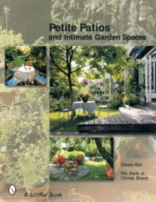 Petite Patios & Intimate Outdoor Spaces, Paperback Book