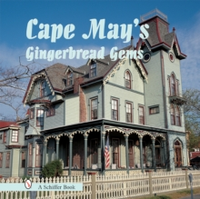 Cape May's Gingerbread Gems, Hardback Book