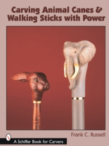 Carving Animal Canes and Walking Sticks, Paperback Book