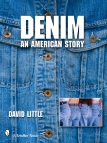 Denim : An American Story, Paperback / softback Book