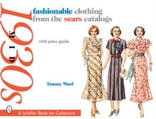 fashionable clothing from the sears catalogs : Mid 1930s, Paperback Book