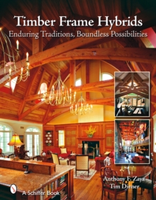 Timber Frame Hybrids, Hardback Book