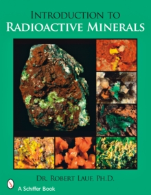 Introduction to Radioactive Minerals, Paperback Book
