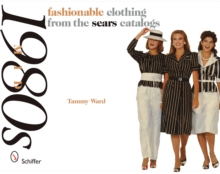 Mid-1980s : Fashionable Clothing from the Sears Catalogs, Paperback Book