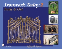 Ironwork Today 2 : Inside & Out, Hardback Book