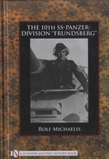 The 10th SS-Panzer-Division aFrundsberga, Hardback Book