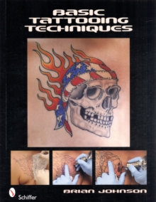 Basic Tattooing Techniques, Paperback / softback Book