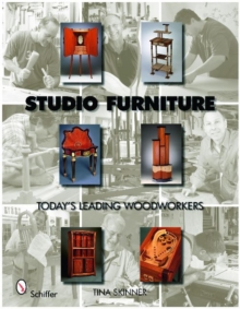 Studio Furniture: Todays Leading Woodworkers, Hardback Book