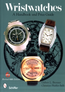 Wristwatches : A Handbook and Price Guide, Paperback Book