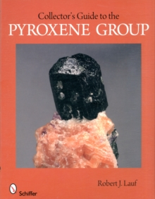 Collector's Guide to the Pyroxene Group, Paperback Book