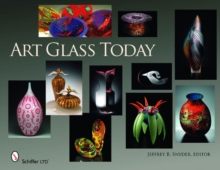 Art Glass Today, Hardback Book