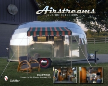 Airstreams : Custom Interiors, Hardback Book