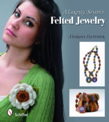 Making Simple Felted Jewelry, Paperback Book