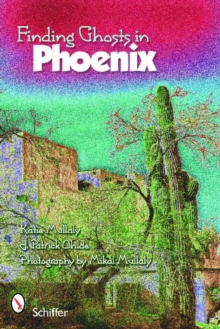 Finding Ghosts in Phoenix, Paperback Book